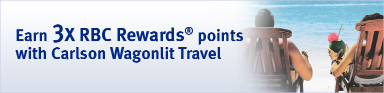 Carlson Wagonlit Travel makes your RBC Rewards points† go