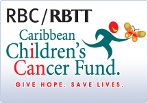 RBC/RBTT Caribbean Children's Cancer Fund. Give Hope. Save Lives.