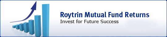 Roytrin Mutual Fund Returns.  Invest for Future Sucess