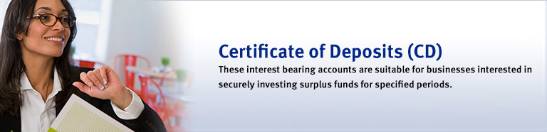 Trinidad and Tobago - Certificate of Deposits (CDs)