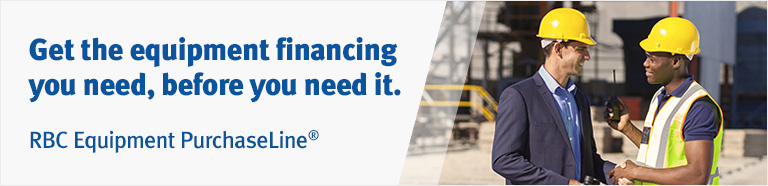 Get the equipment financing you need, before you need it. RBC Equipment PurchaseLine®