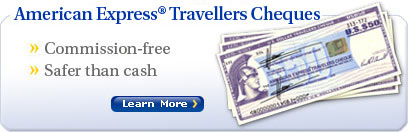 American Express Travellers Cheques : Commission-free, Safer than cash : Learn More