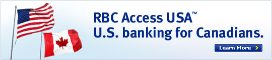 RBC Access USA™ U.S. banking for Candieans. Learn More >