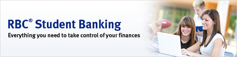 RBC Student Banking. Everything you need to take control of your finances.