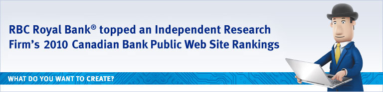 RBC Royal Bank® topped an Independent Research Firm's 2009 Canadian Bank Public Web Site Rankings