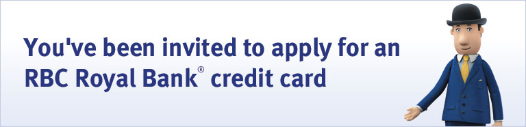 Invitation to apply to an RBC Royal Bank® credit card.