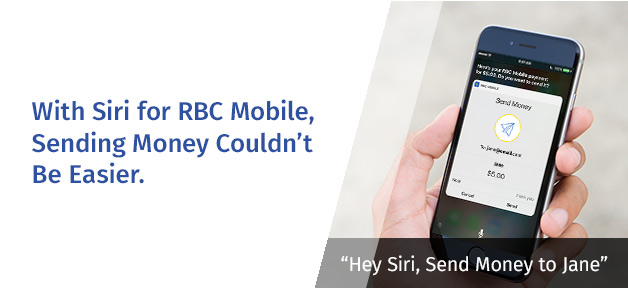 With Siri For Rbc Mobile Sending Money Couldn T Be Easier